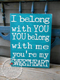 You're My Sweetheart Hand Painted Wood Box Style Sign -Box Style Signs -PovertyBarn - 5