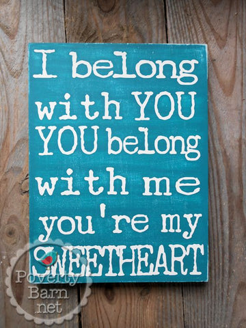 You're My Sweetheart Hand Painted Wood Box Style Sign -Box Style Signs -PovertyBarn - 1