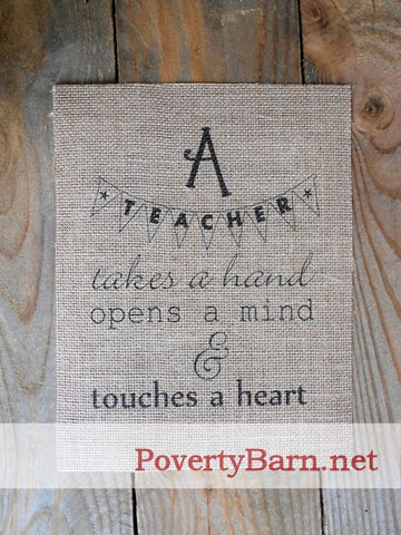 A Teacher Takes a Hand Burlap Print -Burlap Prints -PovertyBarn - 1