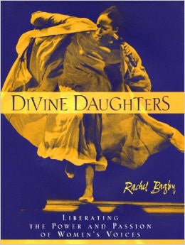 Divine Daughters: Liberating the Power and Passion of Women's Voices-Books and Audio-Red Moon Herbs