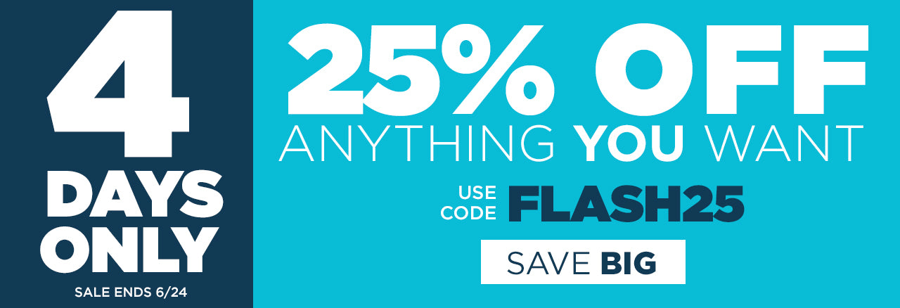 25% off sitewide through 6/24 - use code FLASH25