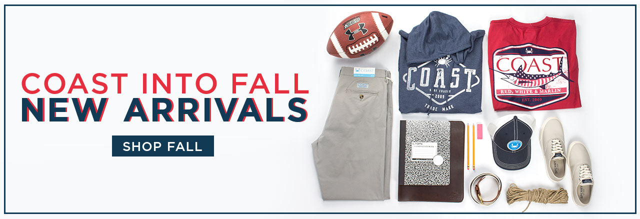 Coast Into Fall New Arrivals for Men and Women - Fall 2018 - Coast Apparel