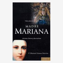The Admirable Life of Mother Mariana Vol II - Spanish Ed.