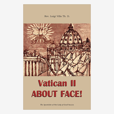 Vatican II About Face!