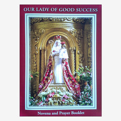 Novena and Prayer Booklet to Our Lady of Good Success - 6th Ed.