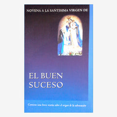 Novena and Prayer Booklet to Our Lady of Good Success -Spanish Ed.