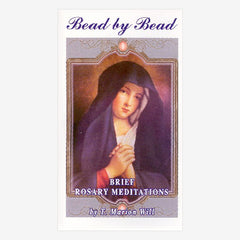 Bead by Bead  Rosary Meditation Booklet
