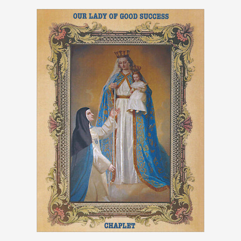 Chaplet to Our Lady of Good Success