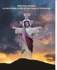 Nine Day Novena to the Divine Child of the Cross of Pichincha