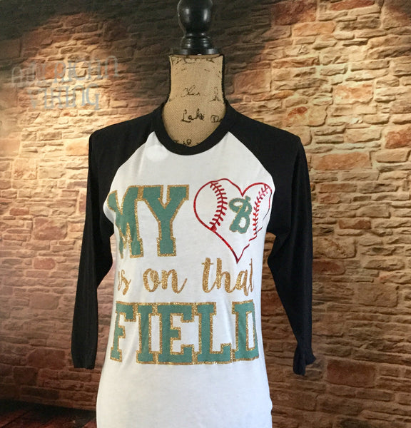 My Heart Is On That Field Baseball Tee