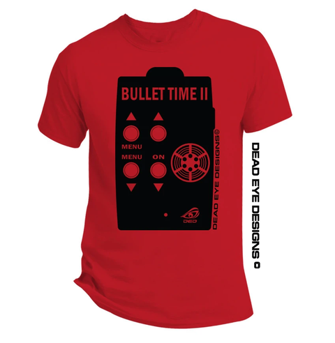 "DED Custom ""BULLET TIME""  T-Shirt"