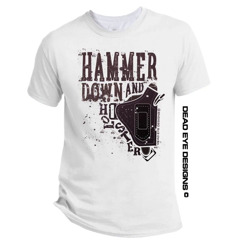 "DED Custom ""Hammer Down and Holster"" Short Sleeve T-Shirt"