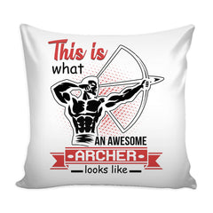 Archery Graphic Pillow Cover This Is What An Awesome Archer Looks Like