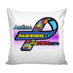 Autism Awareness Graphic Pillow Cover The Mom Cure