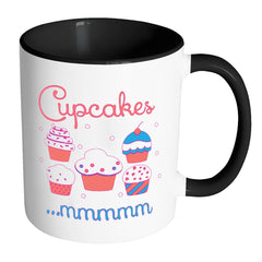 Baking Cupcakes Mug Cupcakes mmmmmm White 11oz Accent Coffee Mugs