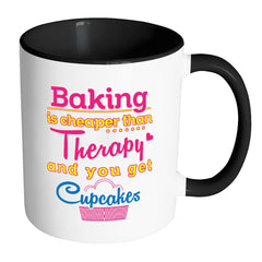 Baking Is Cheaper Than Therapy And White 11oz Accent Coffee Mugs