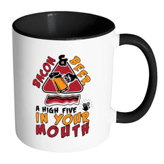 Funny Bacon Mug Bacon Beer High Five In Your Mouth White 11oz Accent Coffee Mugs