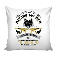Gun Rights Graphic Pillow Cover Now I Lay Me Down To Sleep Beside My Bed A Gun