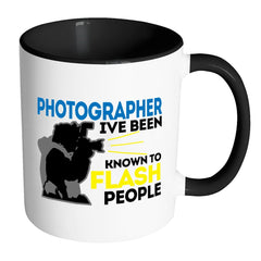 Photographer Mug I've Been Known To Flash People White 11oz Accent Coffee Mugs