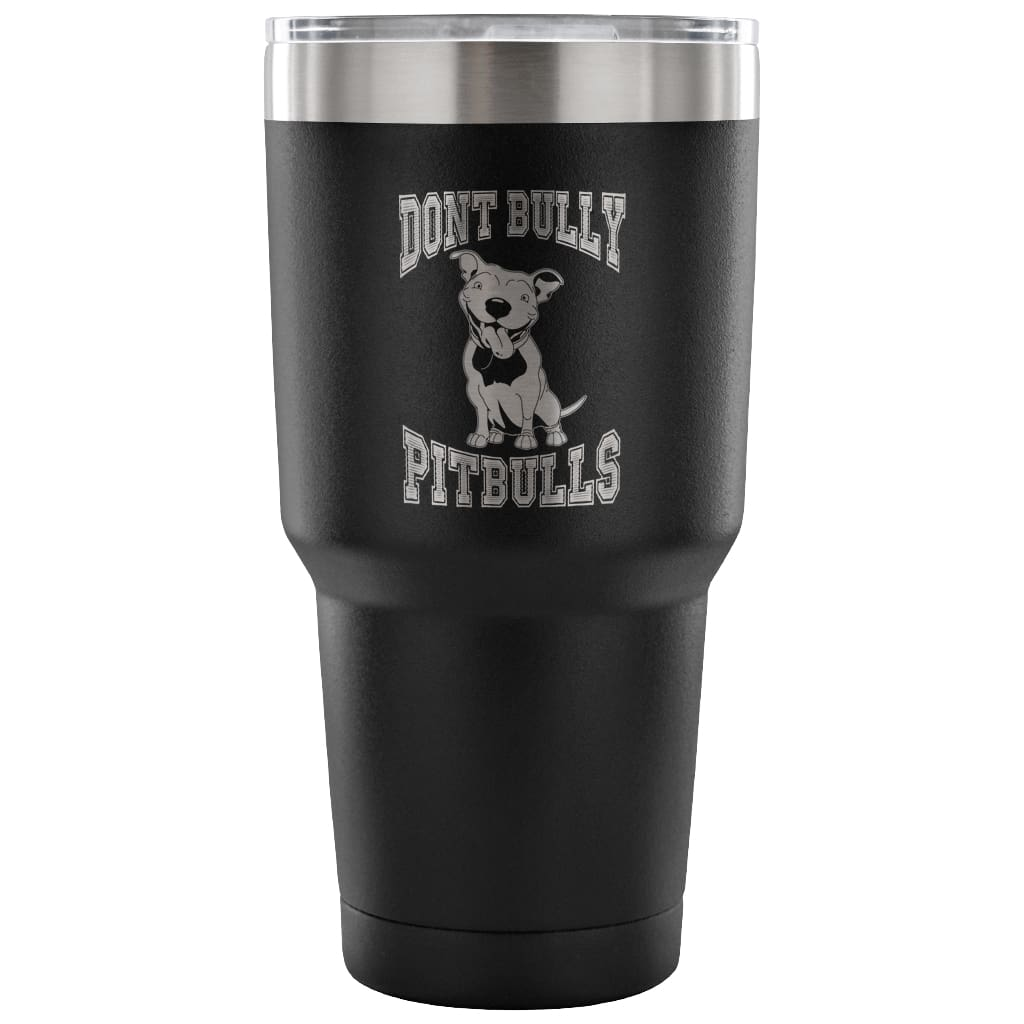 Pitbull Travel Mug Don't Bully Pitbulls 30 oz Stainless Steel Tumbler