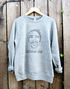 California Love Tupac Adult Sweatshirt