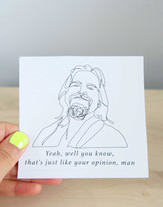 "The Dude ""That's just your opinion"" Sticker"