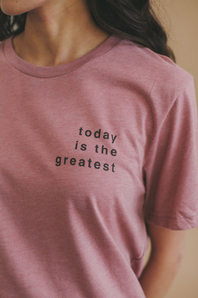 Today is the Greatest T-Shirt, Pre-Order