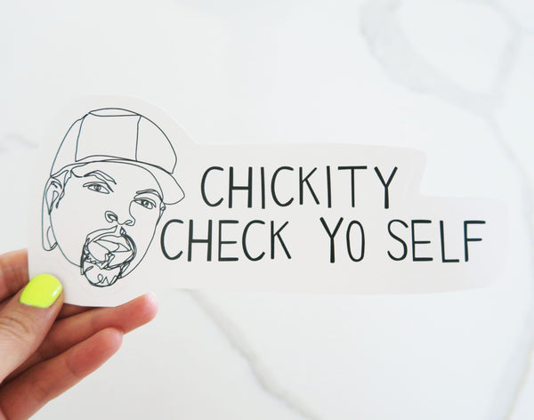 Check Yo Self (It's good to do) Vinyl Sticker