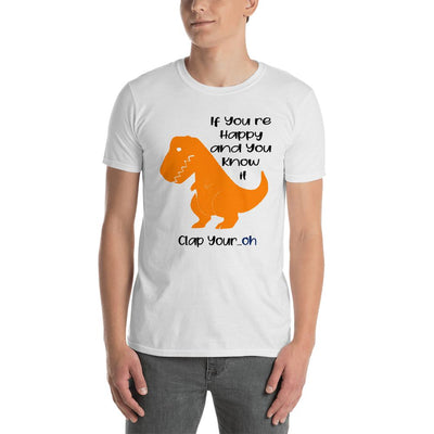 """If You're Happy And You Know It"" Dinosaur Shirt"