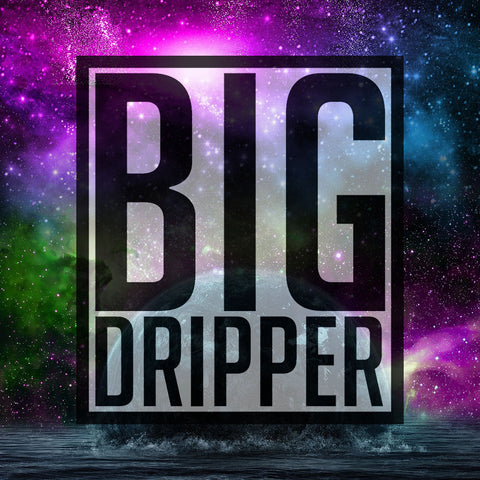 Big Dripper E-Liquid™
