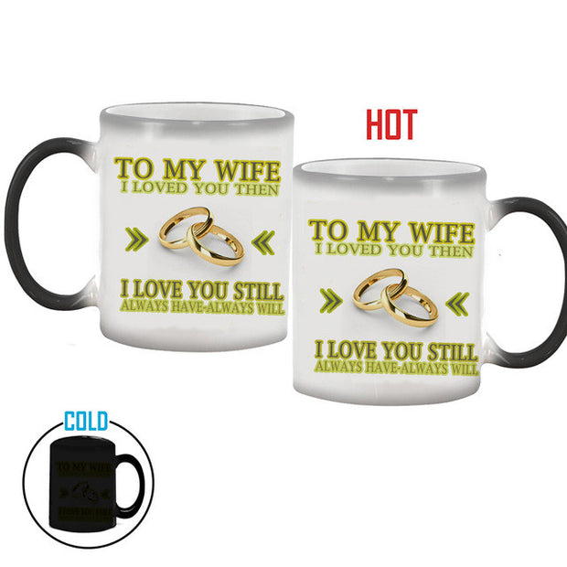To My Wife - Color Changing Mug