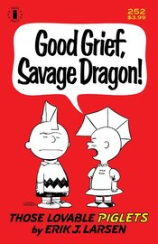 SAVAGE DRAGON #252 2ND PTG CHARLIE BROWN PARODY COVER (MR)