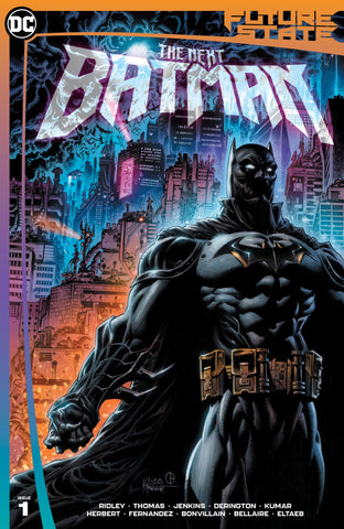 FUTURE STATE THE NEXT BATMAN #1 HOTZ - 1/5/21