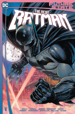 FUTURE STATE THE NEXT BATMAN #1 KIRKHAM - 1/5/21