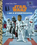 Star Wars I Am A Stormtrooper (Little Golden Book)