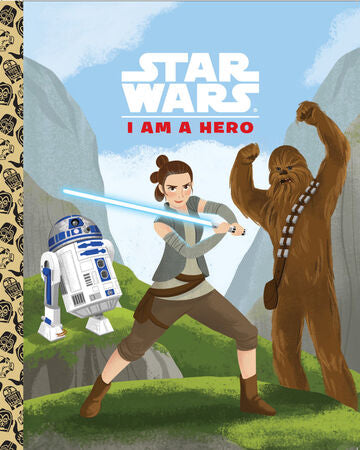 Star Wars I Am A Hero (Little Golden Book)