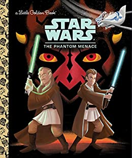 Star Wars The Phantom Menace  (Little Golden Book)