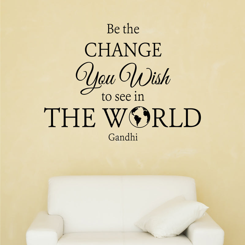 Be The Change Wall Decal - Create & Ship