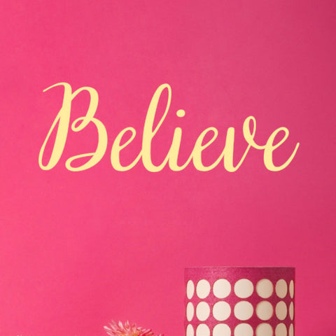 Believe Wall Decal - Create & Ship