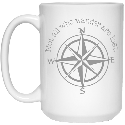 NOT ALL WHO WANDER 15 OZ COFFEE MUG