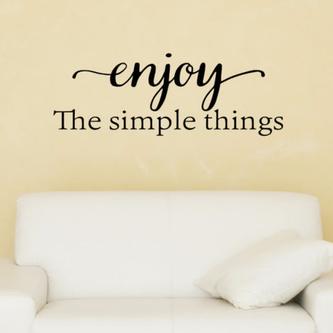 Enjoy The Simple Things Wall Decal - Create & Ship