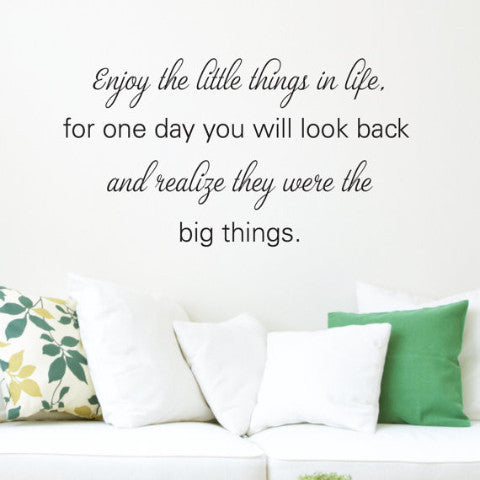 Enjoy the Little Things Wall Decal - Create & Ship