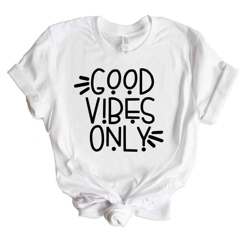 GOOD VIBES ONLY UNISEX SHIRT