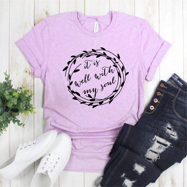 IT IS WELL WITH MY SOUL UNISEX SHIRT