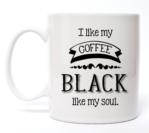 I Like My Coffee Black Coffee Mug - Create & Ship