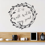 It Is Well With My Soul Circle Wreath Wall Decal - Create & Ship