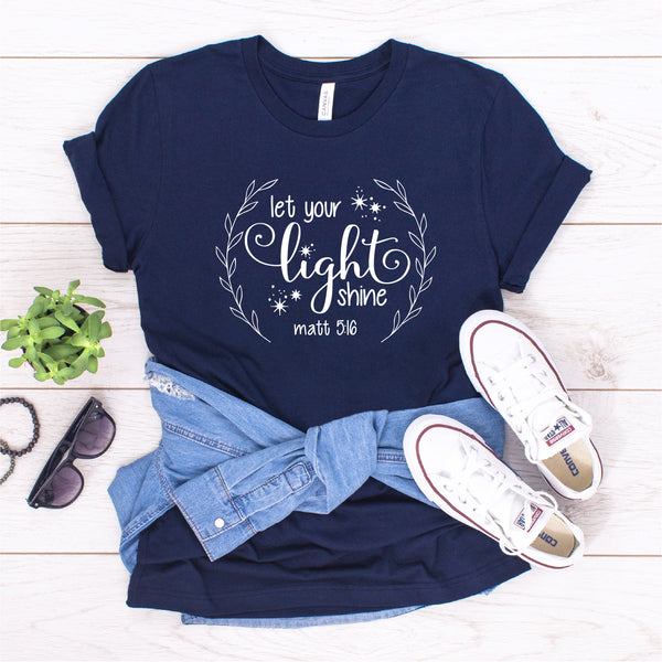 LET YOUR LIGHT SHINE UNISEX SHIRT