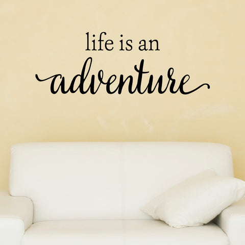 Life Is An Adventure Wall Decal - Create & Ship