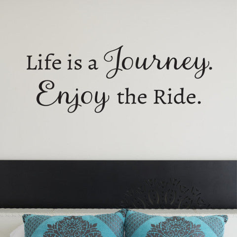 Life is a Journey Wall Decal - Create & Ship