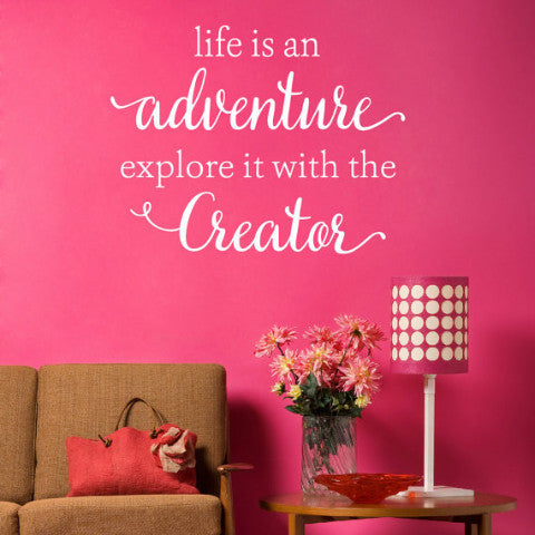 Life is an adventure explore it with the creator wall decal create ship